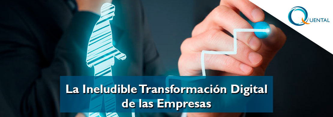 La Transformación Digital es Imprescindible para las Empresas